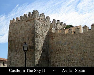 Photograph - Avila Castle In The Sky II by John Shiron