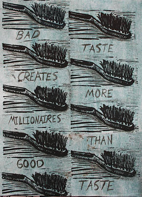 Mixed Media - Bad Taste by William Cauthern