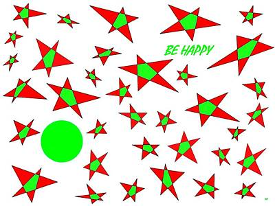 Digital Art - Be Happy by Will Borden