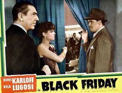 Lugosi Photograph - Black Friday, Bela Lugosi, Anne Nagel by Everett