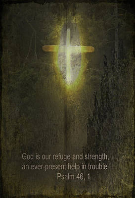 Photograph - God Is Our Refuge by Dale Stillman
