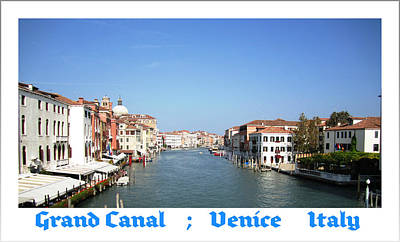 Photograph - Grand Canal   Venice Italy by John Shiron