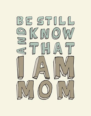 I Am Mom Art Print by Megan Romo