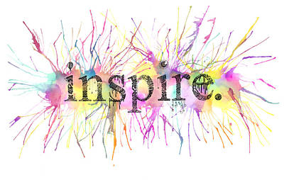 Inspire. Art Print by Kalie Hoodhood