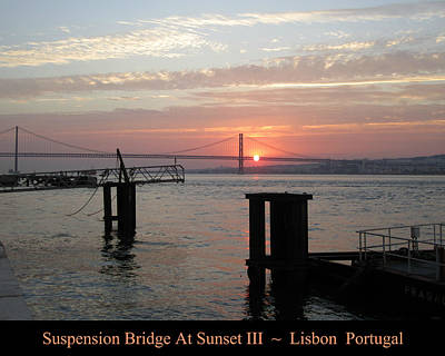 Photograph - Lisbon Suspension Bridge At Sunset IIi Portugal by John Shiron