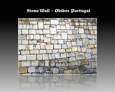 Photograph - Obidos Stone Wall Portugal by John Shiron