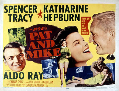 Posth Photograph - Pat And Mike, Aldo Ray, Katharine by Everett