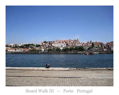 Photograph - Porto Boardwalk IIi Portugal by John Shiron