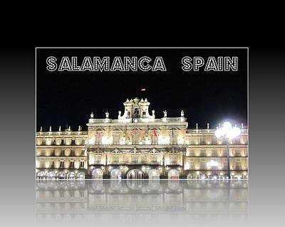 Photograph - Salamanca Plaza IIi Spain by John Shiron