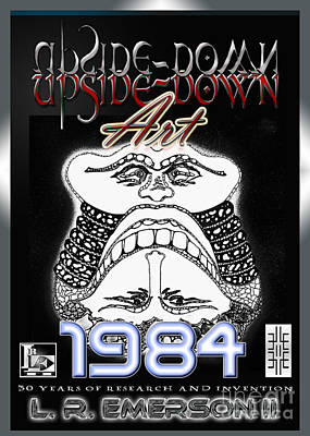 Printmaking Mixed Media - 1984 Commemorative Poster From L R Emerson II Lead Upside Down Artist by L R Emerson II