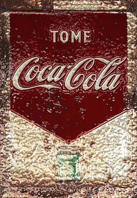 Photograph - Coca Cola Classic Vintage Rusty Sign by John Stephens