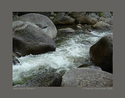 Art Print featuring the photograph Adirondack Stream-i by Patricia Overmoyer