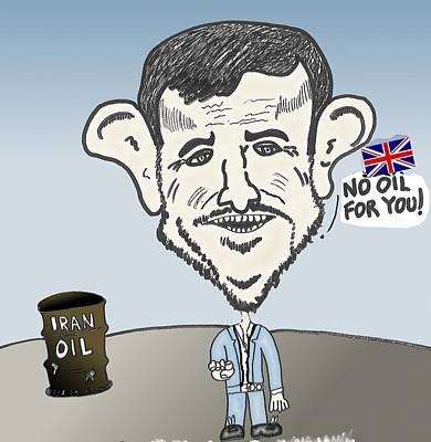 Financial Mixed Media - Ahmedinajad To Uk No Oil For You by OptionsClick BlogArt