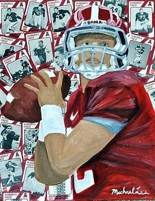 Alabama Quarterback Original by Michael Lee