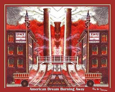 Economy Mixed Media - American Dream Burning Away by Ray Tapajna