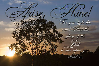 Photograph - Arise Shine by Gwen Vann-Horn