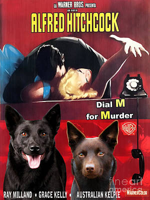 Kelpie Painting - Australian Kelpie - Dial M For Murder Movie Poster by Sandra Sij