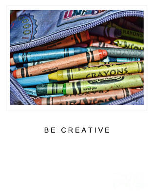 Photograph - Be Creative by Traci Cottingham