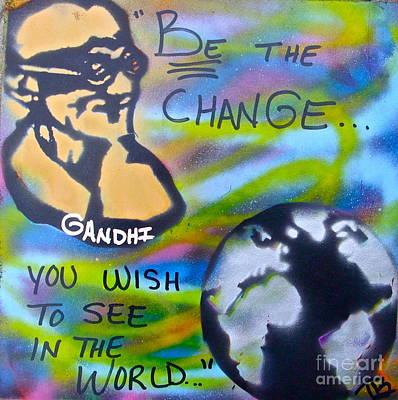 Tony B. Conscious Photograph - Be The Change by Tony B Conscious