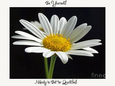Photograph - Be Yourself by Karen Lewis