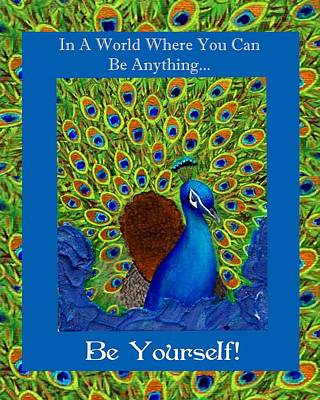 Be Yourself Art Print by The Art With A Heart By Charlotte Phillips