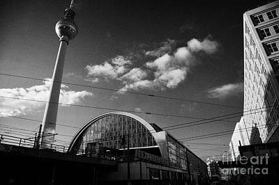 U-bahn Photograph - berliner fernsehturm Berlin TV tower symbol of east berlin and the Alexanderplatz railway station by Joe Fox