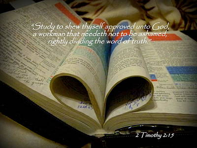 Cindy Wright Photograph - Bible Heart Scripture Art 2 Timothy 2 by Cindy Wright