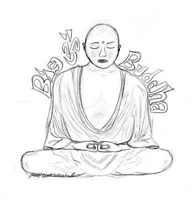 Buddha Sketch Drawing - Big Buddha by Tessa Hunt-Woodland