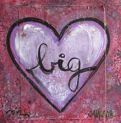 Painting - Big Love Heart by Laurie Maves ART