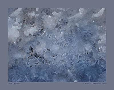 Art Print featuring the photograph Blue Crystals by Patricia Overmoyer