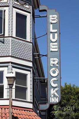 Blue Rock Inn - Larkspur California - 5d18498 Art Print by Wingsdomain Art and Photography