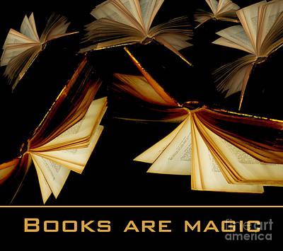 Photograph - Books Are Magic by Nancy Greenland