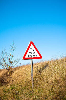 Brakes Sign Print by Tom Gowanlock