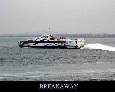 Photograph - Breakaway Motivational by John Shiron
