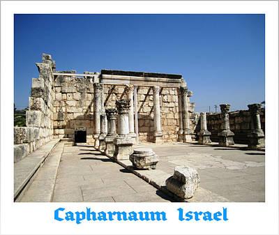 Photograph - Capharnaum Columns   Israel by John Shiron