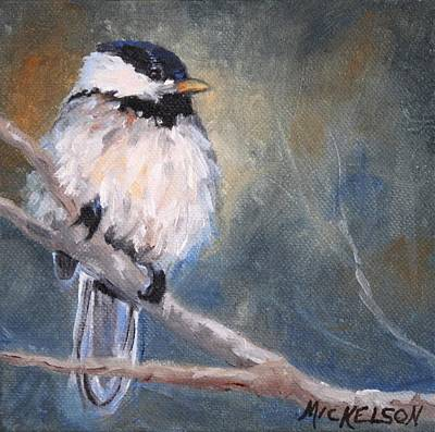 Mountain Painting - Chickadee Fledgling by Debra Mickelson