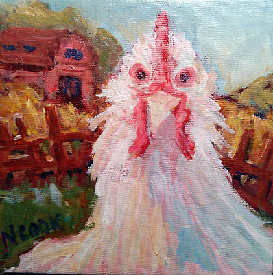 Painting - Chicken In Charge by Nanci Cook