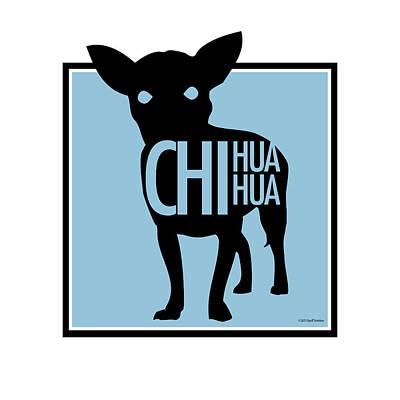 Digital Art - Chihuahua Blue by Geoff Strehlow