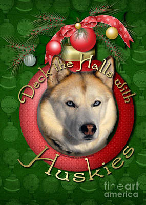 Christmas - Deck The Halls With Huskies Art Print by Renae Laughner