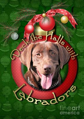 Chocolate Labrador Retriever Digital Art - Christmas - Deck The Halls With Labrador S by Renae Laughner