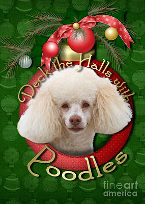 Breed Digital Art - Christmas - Deck The Halls With Poodles by Renae Laughner