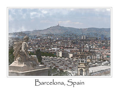 Photograph - City Of Barcelona by Brandon Bourdages