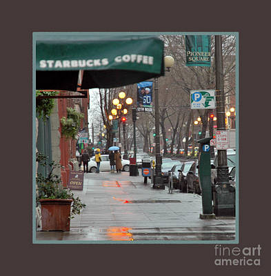 Photograph - Coffee And Rain In Seattle by Nancy Greenland