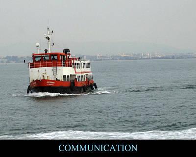 Photograph - Communication Motivational by John Shiron