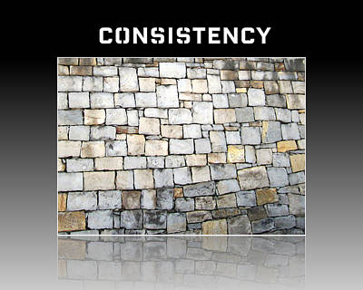 Photograph - Consistency Motivational by John Shiron