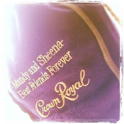 Purple Wall Art - Photograph - #crownroyal #whiskey #bestfriends by Mandy Shupp