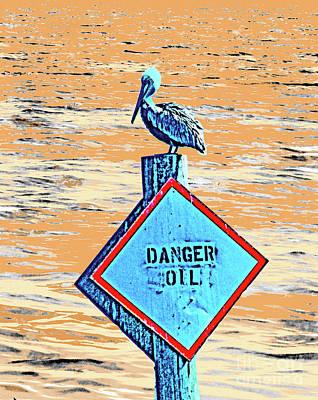 Digital Art - Danger Oil by Lizi Beard-Ward