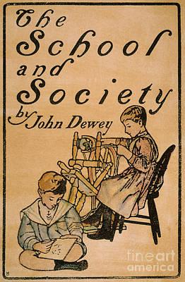 Photograph - Dewey: School & Society by Granger