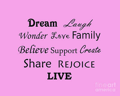 Photograph - Dream Laugh Wonder Love Family And More by Traci Cottingham