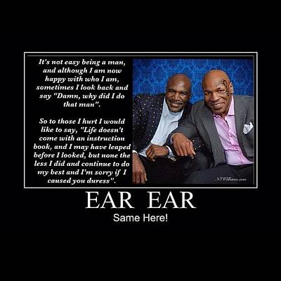 Mike Tyson Photograph - Ear We Go Again Mike by Nigel Williams
